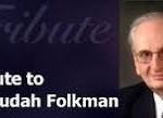 Judah Folkman Tribute