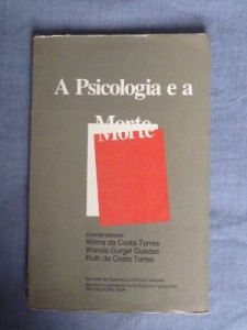 psicologia-e-a-morte-wilma-torres-wanda-guedes-ruth