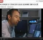 Não acorde o cancer que dorme em você